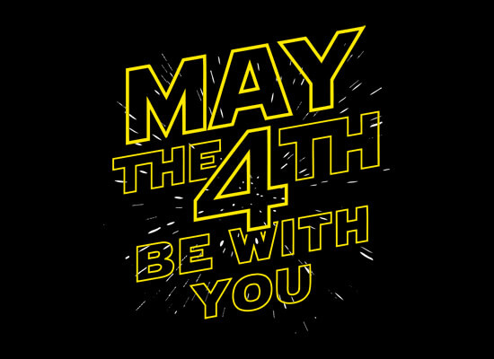 May the 4th Be With You! Star Wars Day. Employee Engagement Employee Experience